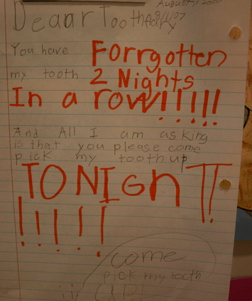 What to do when the Tooth Fairy is a Slacker!